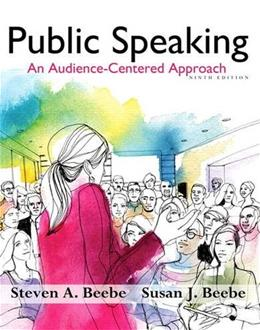 Public Speaking: An Audience-Centered Approach (9th Edition) - Standalone book 9780205914630