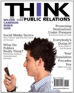 THINK Public Relations, by Wilcox, 2nd Edition 2 PKG 9780205916788