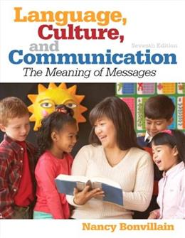 Language, Culture, and Communication, by Bonvillain, 7th Edition 9780205917648