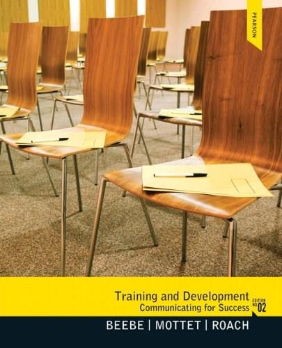 Training and Development: Communicating for Success, by Beebe, 2nd Edition 2 PKG 9780205924226