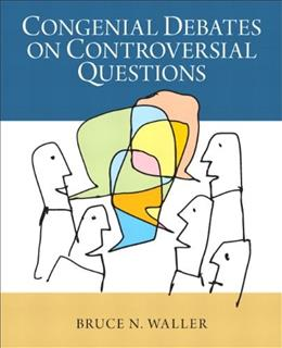 Congenial Debates on Controversial Questions, by Waller 9780205924257
