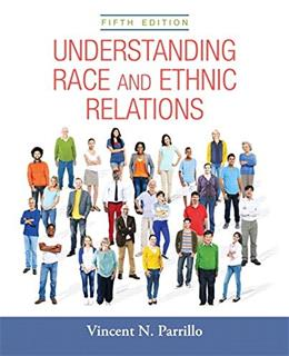 Understanding Race and Ethnic Relations (5th Edition) 9780205926763