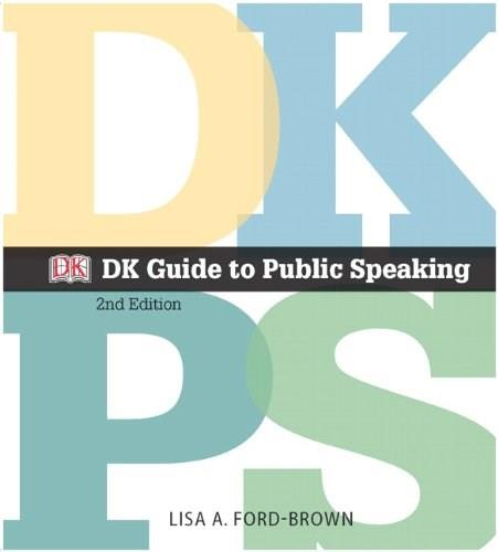 DK Guide to Public Speaking (2nd Edition) 9780205930135