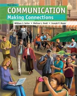 Communication: Making Connections (9th Edition) 9780205930616