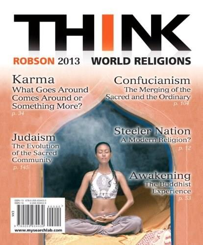 THINK World Religions, by Robson, 2nd Edition 9780205934430