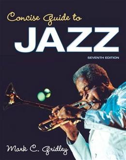 Concise Guide to Jazz (7th Edition) 9780205937004