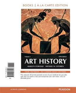 Art History, by Stokstad, 5th Books a la Carte Edition, Volume 1 9780205938407