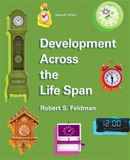 Development Across the Life Span (7th Edition) 9780205940073