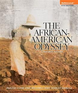African-American Odyssey, The, Combined Volume (6th Edition) 9780205940455