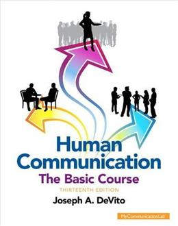 Human Communication: The Basic Course (Unbound) (13th Edition) 9780205944866