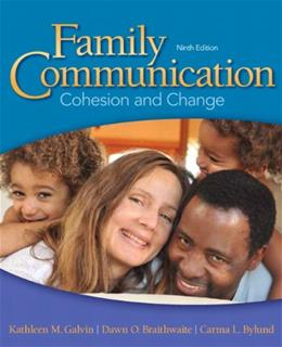Family Communication: Cohesion And Change, 9Th Edition 9780205945238
