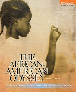 African American Odyssey, by Hine, 6th Edition, Volume 2 9780205947492