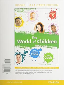 World of Children, by Cook, 3rd Books a la Carte Edition 9780205947676