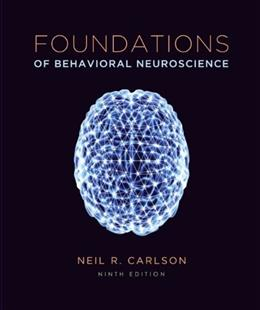 Foundations of Behavioral Neuroscience (paper) (9th Edition) 9780205947997
