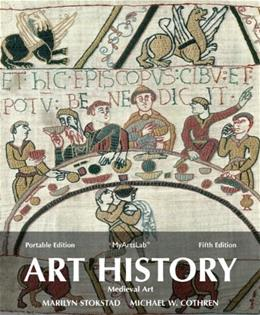 Art History, by Stokstad, 5th Portable Edition, Book 2: Medieval Art 5 PKG 9780205949335