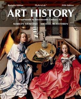 Art History, by Stokstad, 5th Portable Edition, Book 4: 14th-17th Century 5 PKG 9780205949359