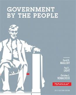 Government by the People, by Magelby, 25th Election Edition 25 PKG 9780205950089