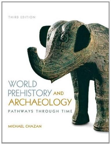 World Prehistory and Archaeology 3 9780205953103