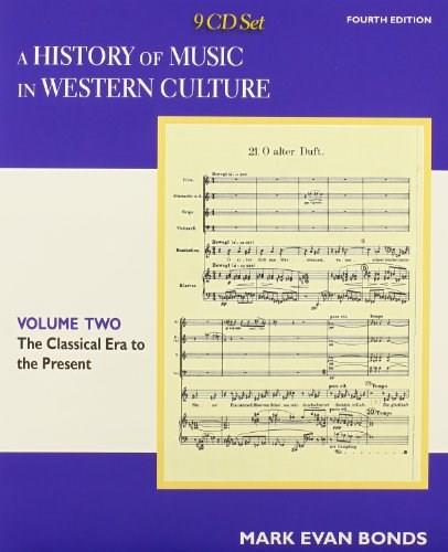History of Music in Western Culture, by Bonds, 4th Edition, Volume 2, CD-ROMs Only 4 CD-ROM 9780205953547