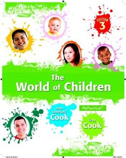 World of Children, by Cook, 3rd Edition 3 PKG 9780205953738