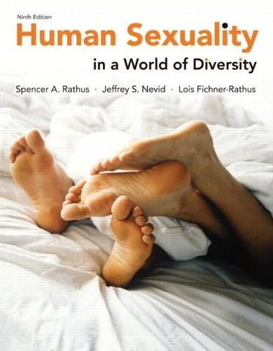 Human Sexuality in a World of Diversity (paper) (9th Edition) 9780205955336