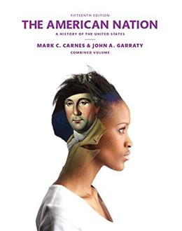 American Nation, by Carnes, 15th Edition, Combined Volume 9780205958504