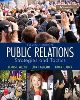 Public Relations: Strategies and Tactics (11th Edition) 9780205960644