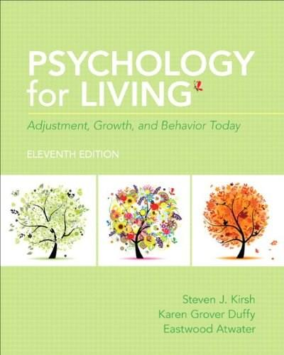 Psychology for Living: Adjustment, Growth, and Behavior Today, by Duffy, 11th Edition 11 PKG 9780205961627