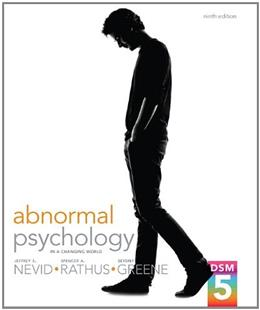 Abnormal Psychology in a Changing World, by Nevid, 9th Edition 9780205961719