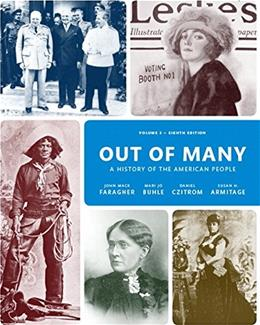 Out of Many, by Faragher, 8th Edition, Volume 2 9780205962068