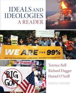 Ideals and Ideologies: A Reader, by Ball, 9th Edition 9780205962549