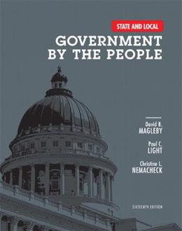 State and Local Government by the People (16th Edition) 9780205962822