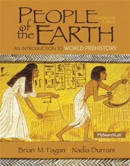 People of the Earth: An Introduction to World Prehistory 14 9780205966554