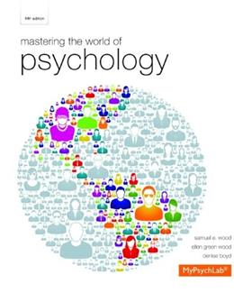 Mastering the World of Psychology, by Wood, 5th Edition 9780205968084