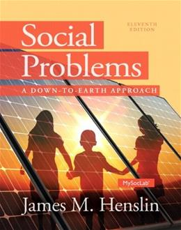Social Problems: A Down-to-Earth Approach, by Henslin, 11th Edition 11 PKG 9780205968848