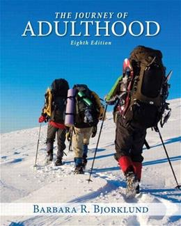 Journey of Adulthood (8th Edition) 9780205970759