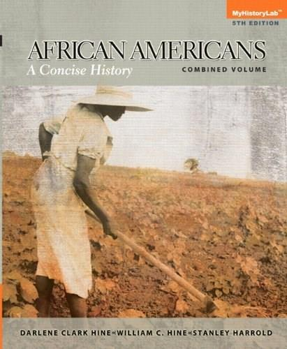 African Americans: A Concise History, Combined Plus NEW MyHistoryLab with eText -- Access Card Package (5th Edition) 5 PKG 9780205971237