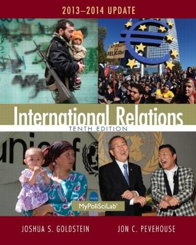 International Relations, 2013-2014 Update (10th Edition) 9780205971367