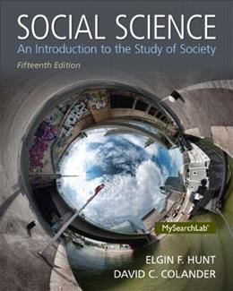 Social Science: An Introduction to the Study of Society 15 9780205971459