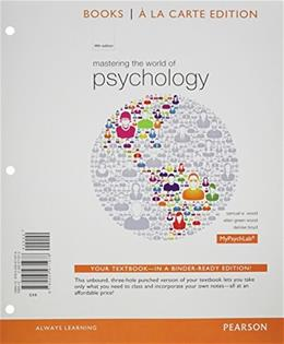 Mastering the World of Psychology, Books a la Carte Plus NEW MyLab Psychology  with Pearson eText -- Access Card Package (5th Edition) 5 PKG 9780205972074