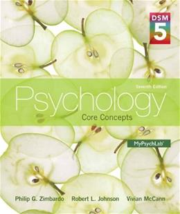Psychology: Core Concepts with DSM-5 Update (7th Edition) 9780205979578
