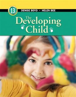 Developing Child, by Bee, 13th Edition 13 PKG 9780205987856