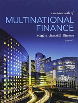 Fundamentals of Multinational Finance (5th Edition) (Pearson Series in Finance) 9780205989751