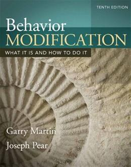 Behavior Modification: What It Is and How To Do It 10 9780205992102