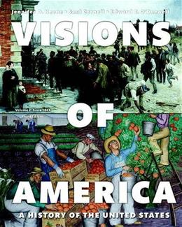 Visions of America: A History of the United States, by Keene, 3rd Edition, Volume 2 9780205994366