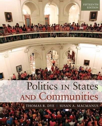 Politics in States and Communities, 15/e 9780205994724