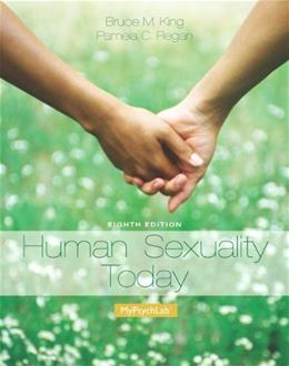 Human Sexuality Today, by King, 8th Edition 8 PKG 9780205996384