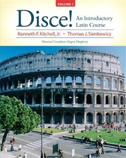 Disce! An Introductory Latin Course, by Kitchell, Volume 1 PKG 9780205997039