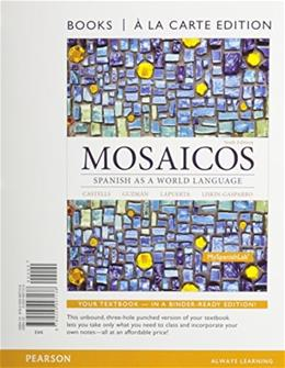 Mosaicos: Spanish as a World Langugae, by Castells, 6th Books a la Carte Edition 9780205997138