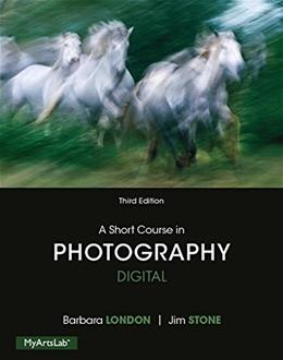 A Short Course in Photography: Digital (3rd Edition) 9780205998258